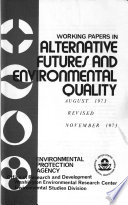 Alternative Futures And Environmental Quality