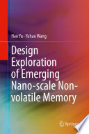 Design Exploration of Emerging Nano-scale Non-volatile Memory