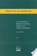 An Evaluation of Radiation Exposure Guidance for Military Operations