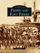 Pierre and Fort Pierre [Pdf/ePub] eBook