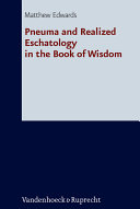 Pneuma and Realized Eschatology in the Book of Wisdom Pdf/ePub eBook