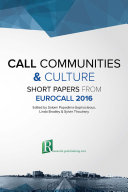 CALL communities and culture – short papers from EUROCALL 2016