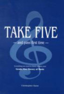 Take Five and Pass First Time