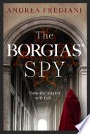 The Borgias  Spy