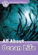 All About Ocean Life  Oxford Read and Discover Level 4