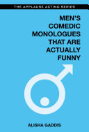 Men s Comedic Monologues That Are Actually Funny