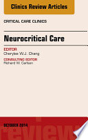 Neurocritical Care, An Issue of Critical Care Clinics,