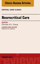 Neurocritical Care, An Issue of Critical Care Clinics,