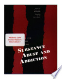 Technologies For Understanding And Preventing Substance Abuse And Addiction
