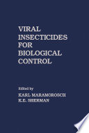 Viral Insecticides for Biological Control
