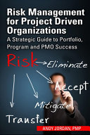 Pdf Risk Management for Project Driven Organizations