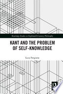 Kant and the Problem of Self Knowledge