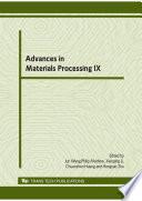 Advances in Materials Processing IX