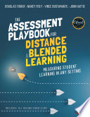 The Assessment Playbook for Distance and Blended Learning