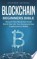 Blockchain Beginners Bible