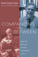 Companions in the Between