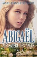 Pdf Abigaël, Messagère des Anges, T.4 Telecharger