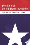 Evolution of United States Budgeting