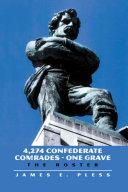 4 274 Confederate Comrades   One Grave