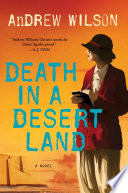 link to Death in a desert land : a novel in the TCC library catalog