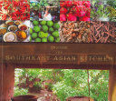 Inside the Southeast Asian Kitchen