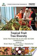 Tropical Fruit Tree Diversity