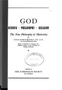 God  Science  Philosophy  Religion  the New Philosophy of Modernity