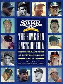 SABR Presents the Home Run Encyclopedia Book