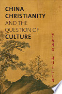 China, Christianity, and the Question of Culture
