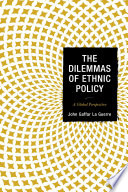 The Dilemmas Of Ethnic Policy