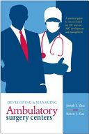 Developing and Managing Ambulatory Surgery Centers
