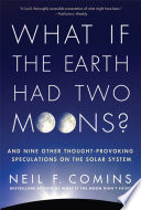 What If the Earth Had Two Moons