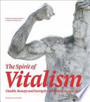 The Spirit Of Vitalism
