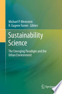 Sustainability Science  : The Emerging Paradigm and the Urban Environment