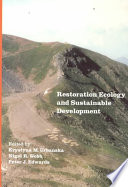 Restoration Ecology And Sustainable Development Book PDF