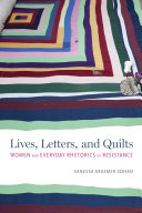 Lives  Letters  and Quilts