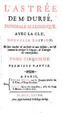 L'Astree; pastorale allegorique avec la cle. Nouv. ed. - Paris, Witte 1793