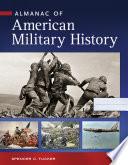 Almanac of American Military History Book