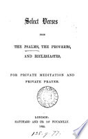 Select verses from the Psalms  Proverbs  and Ecclesiastes  for private meditation and prayer