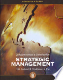 """Strategic Management: Concepts and Cases: Competitiveness and Globalization"" by Michael A. Hitt, R. Duane Ireland, Robert E. Hoskisson"