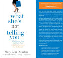 What She's Not Telling You Book