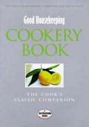 Good Housekeeping Cookery Book Book PDF
