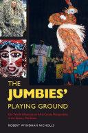 The Jumbies' Playing Ground