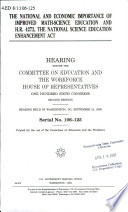National And Economic Importance Of Improved Math Science Education And H R 4272 The National Science Education Enhancement Act