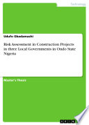 Risk Assessment in Construction Projects in three Local Governments in Ondo State Nigeria