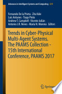 Trends in Cyber Physical Multi Agent Systems  The PAAMS Collection   15th International Conference  PAAMS 2017