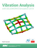 Vibration Analysis with SOLIDWORKS Simulation 2019