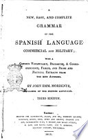 A New Easy And Complete Grammar Of The Spanish Language Commercial And Military By John Emm Mordente