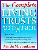 The Complete Living Trusts Program