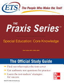 The Praxis Series Special Education Core Knowledge Study Guide (ebook)